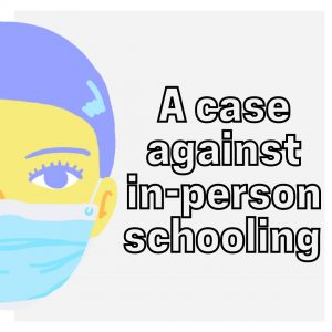 Numbers and science don't lie: A case against in-person schooling