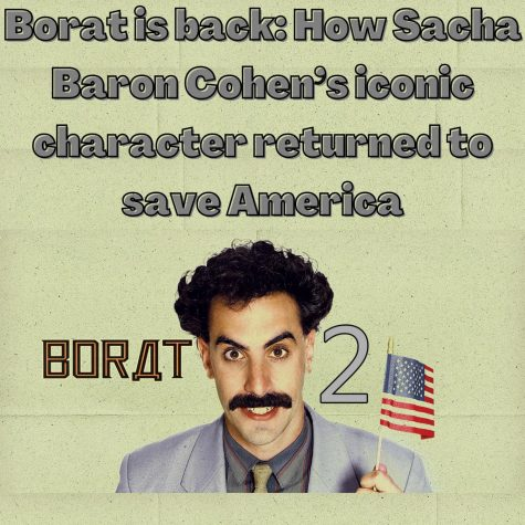 Borat is back: How Sacha Baron Cohen