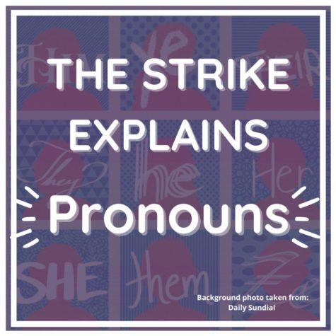 The Strike Explains: Pronouns